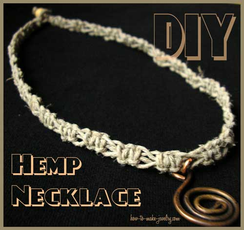 How To Make Hemp Necklaces: Hemp Jewelry Making